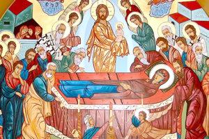 Adormirea Preasfintei Stăpânei Noastre De Dumnezeu Născătoare şi Pururea Fecioară Maria